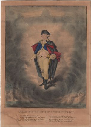 Print] The Spirit of the Union. Lo! on high the glorious form, of Washington lights all the...