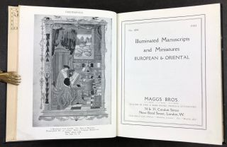 Illuminated Manuscripts and Miniatures European & Oriental. [Catalogue] No. 404. Maggs Bros