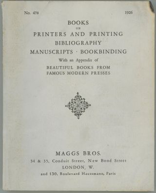 Books on Printers and Printing, Bibliography, Manuscripts, Bookbinding. With an Appendix on...
