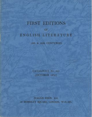 First Editions of English Literature 19th & 20th centuries Catalogue No. 947 (October 1972)....