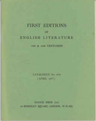 First Editions of English Literature 19th & 20th centuries Catalogue No. 979 (April 1977). Maggs...